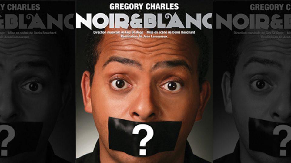 Noir et Blanc Grégory Charles
